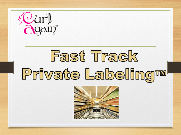 FAST TRACK PRIVATE LABEL - GET STARTED - Curl Again