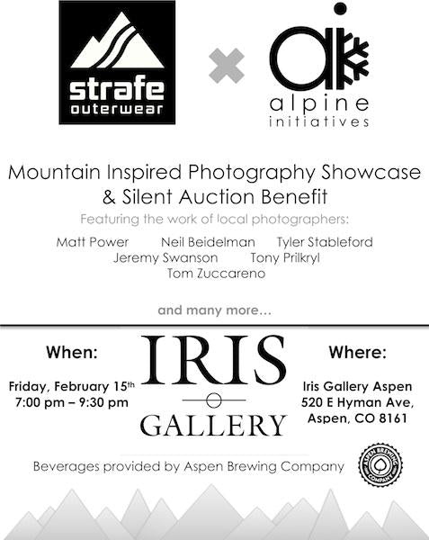 Strafe Outerwear x Alpine Initiatives -- Mountain Inspired Photography Showcase & Silent Auction