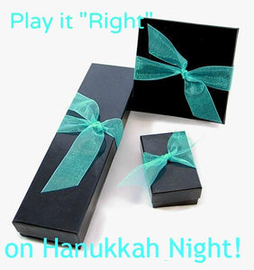 "Play it ""Right"" on Hannukah Night!"