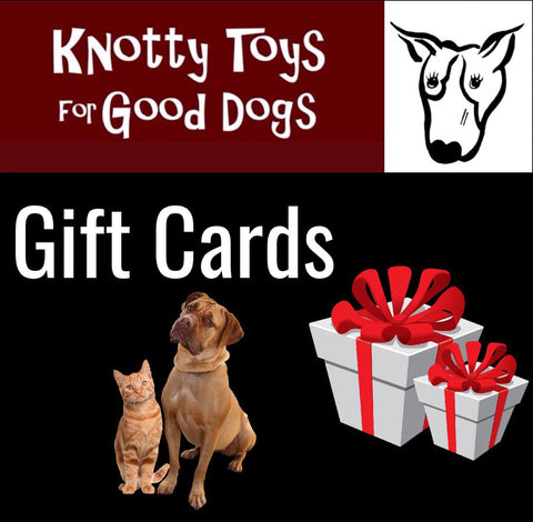 Knotty Toys for Good Dogs Gift card