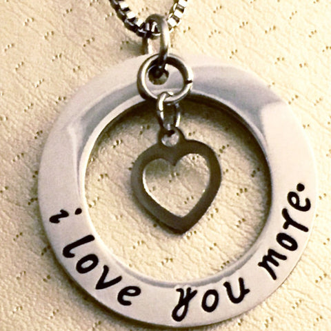 I Love You More - Circle Necklace With Heart Charm