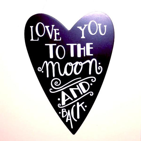 Love You to the Moon and Back - Wooden Sign