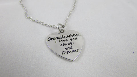 Granddaughter, I Love You Always and Forever - Necklace