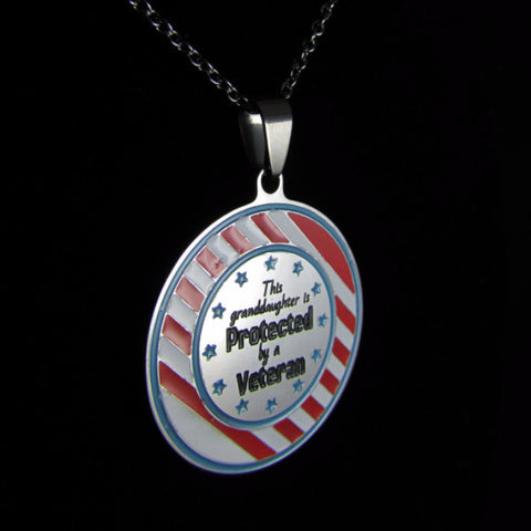 This Granddaughter is Protected by a Veteran- Necklace