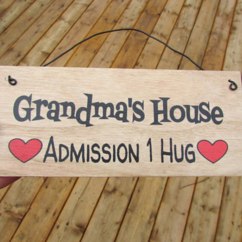 Grandma's House Admission - Wall Plaque