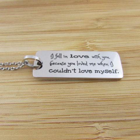 I Fell in Love With You - Necklace