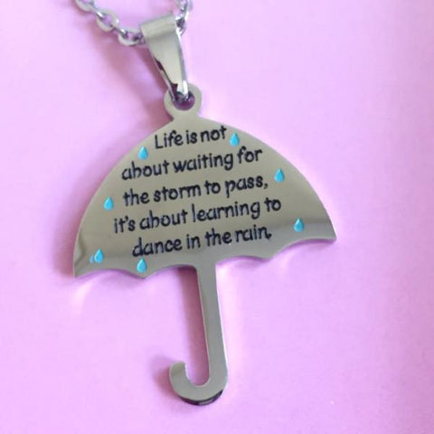 Dance in the Rain - Inspirational necklace