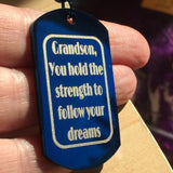 Grandson, you hold the strength to follow your dreams - Key Chain