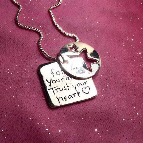 Follow Your Dreams Trust Your Heart Inspirational Necklace