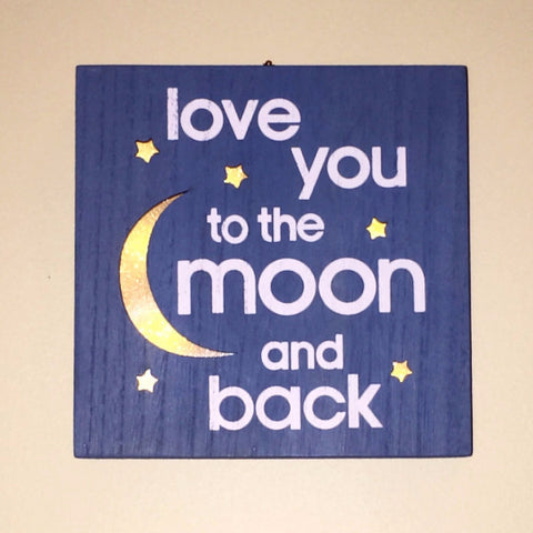 Love You to the Moon and Back - Wooden Night Light Sign