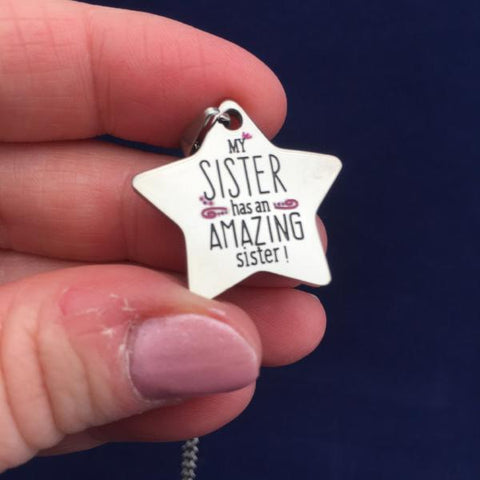 My Sister Has An Amazing Sister - Necklace