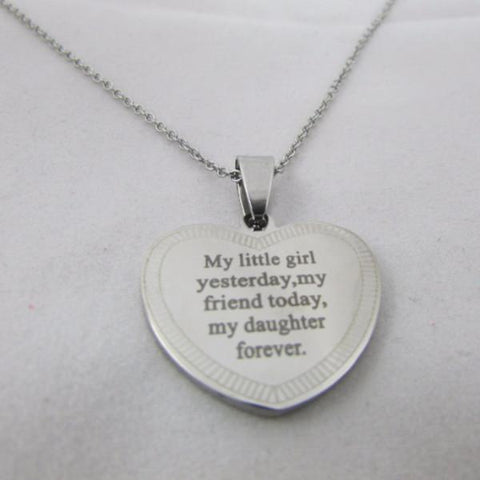 My Little Girl Yesterday, My Friend Today, My Daughter Forever - Necklace