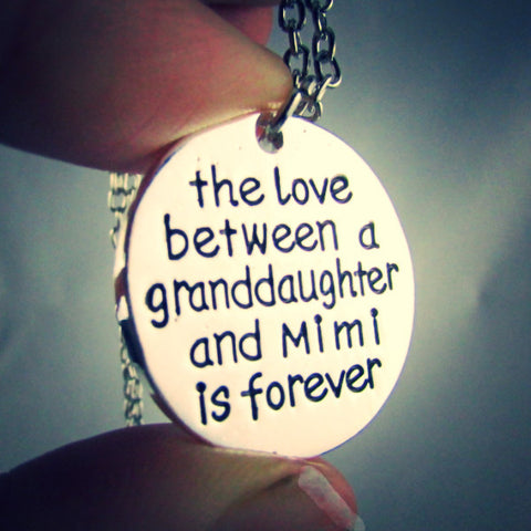 The Love Between a Granddaughter and Mimi is Forever - Necklace