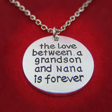 The Love Between a Grandson and Nana is Forever - Necklace