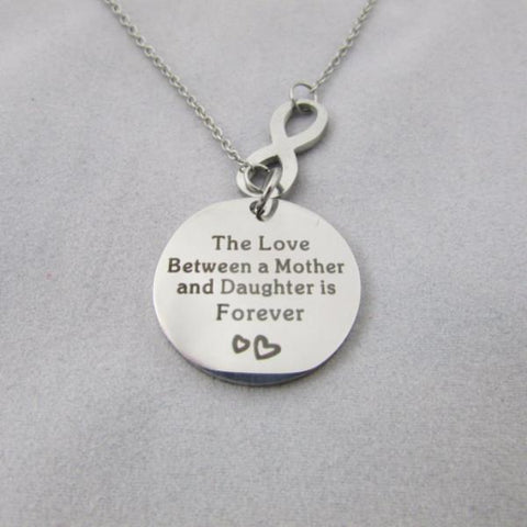 The Love Between a Mother and Daughter is Forever - Infinity Necklace