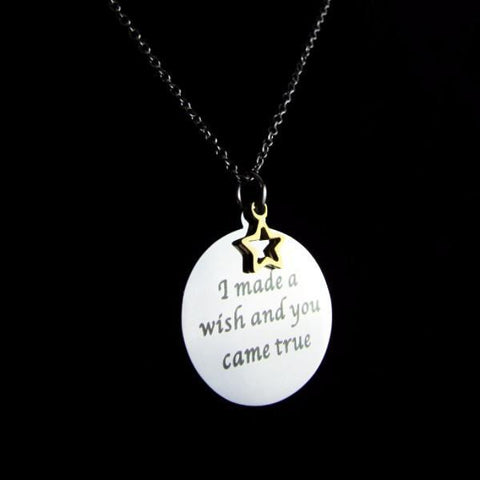 I Made a Wish and You Came True - Necklace