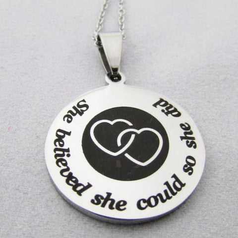 She Believed She Could, So She Did - Necklace