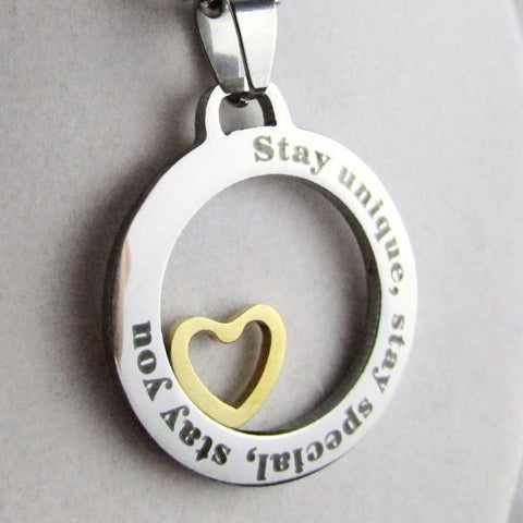 Stay Unique, Stay Special, Stay You - Necklace
