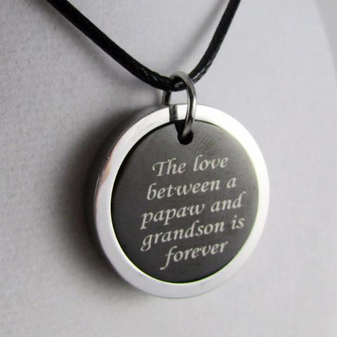 The Love Between a Papaw and  Grandson is Forever - Necklace