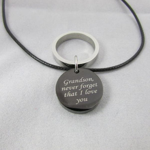 Grandson, never forget that I love you - Necklace