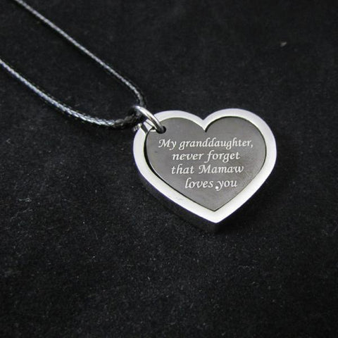 My Granddaughter,  Never Forget That  Mamaw Loves You - Necklace