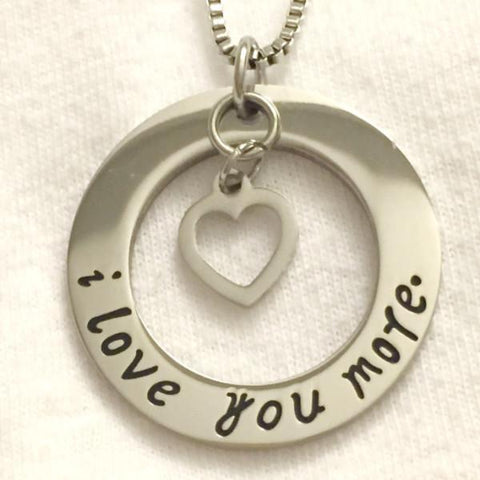 'I love you more' Circle Necklace with Heart Charm
