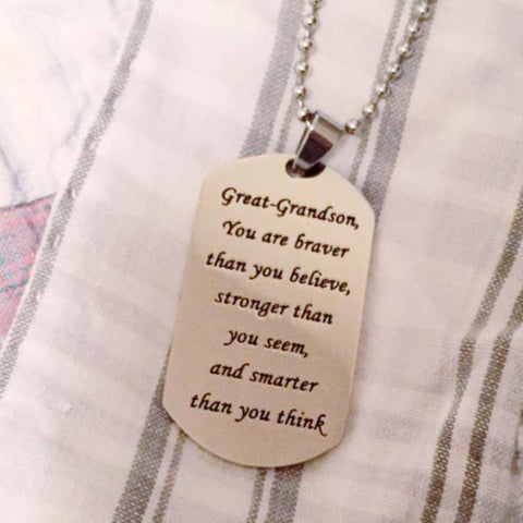Great-Grandson,  You are braver than you believe - Necklace