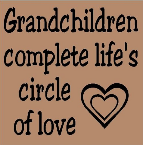 Grandchildren complete life's circle of of love magnet