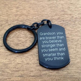 Grandson, you are braver than you believe... - Key Chain