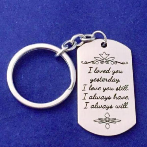 Love you Yesterday, Today, Tomorrow - Key Chain