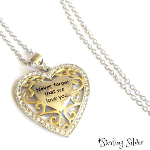 Sterling Silver Never Forget That We Love You