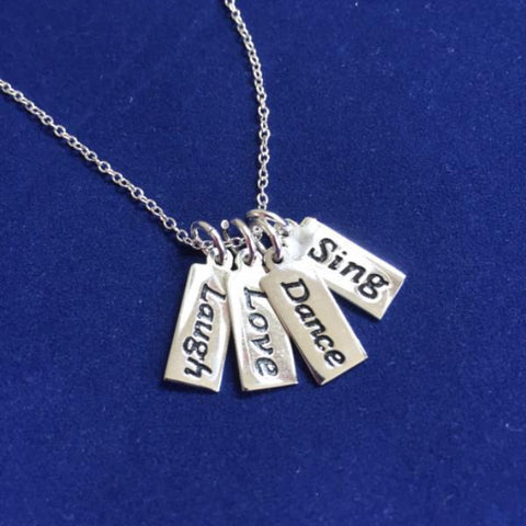 Sterling Silver - Sing, Dance, Love, Laugh - Inspirational Necklace