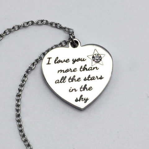 I Love You More Than all the Stars in the Sky- Necklace