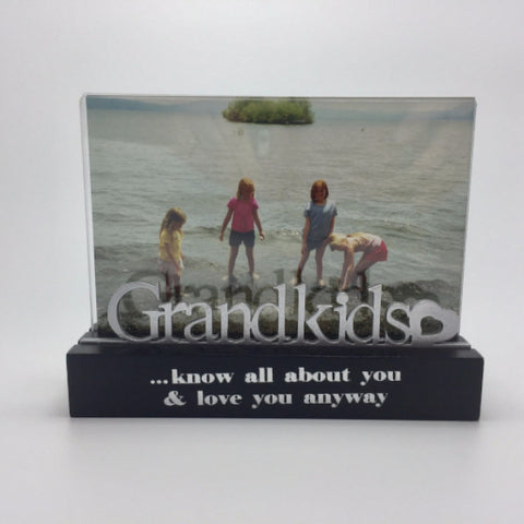 Grandkids Know all About You & Love You Anyway - Photo Frame