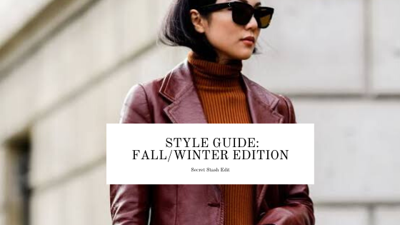 Style Guide: Fall/ Winter 2019 Edition
