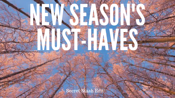 New Season's Must-Haves!