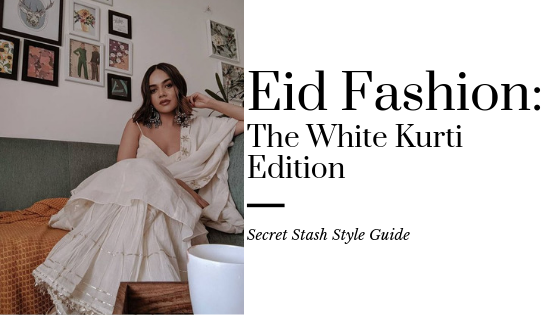 Eid Fashion: The White Kurti Edition