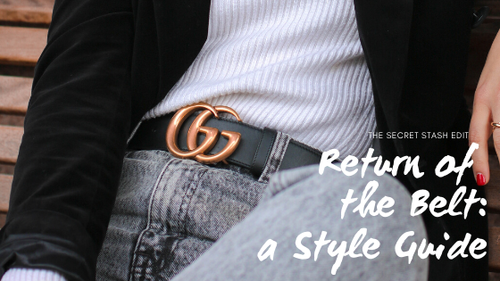 Return of the Belt: A Style Guide