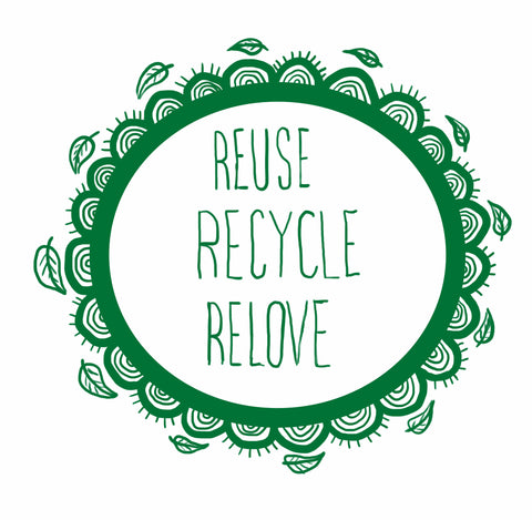 reuse, recycle, relove