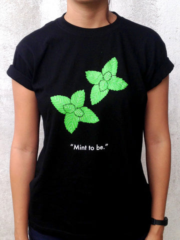 """Mint To Be."" Tee - Black"