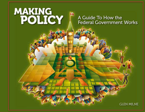 Making Policy: A Guide to How the Federal Government Works