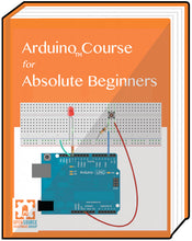 ARDUINO COURSE + 5 FREE Bonus Projects