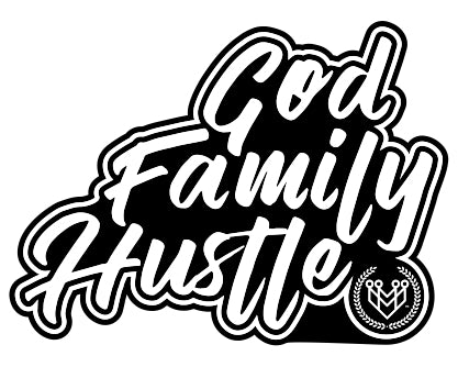 """God Family Hustle"" Sticker - Made4Mankind Clothing"