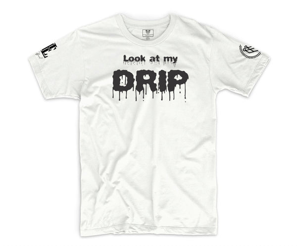 """LOOK AT MY DRIP"" TEE - WHITE/BLACK"