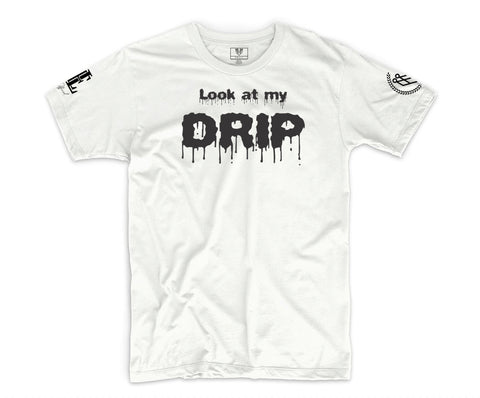 """LOOK AT MY DRIP"" TEE - WHITE/BLACK - Made4Mankind Clothing"