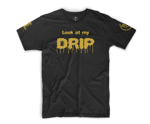 """LOOK AT MY DRIP"" TEE - BLACK/GOLD - Made4Mankind Clothing"