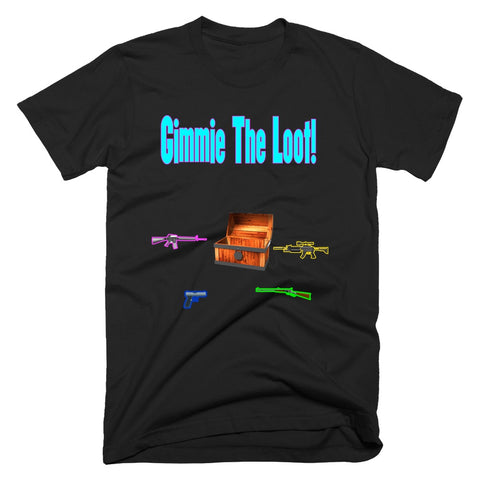 Gimmie The Loot Fortnight T-Shirt