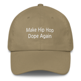 make hip hop dope again dad hat khaki