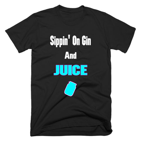 sippin on gin and slurp juice fortnite tshirt