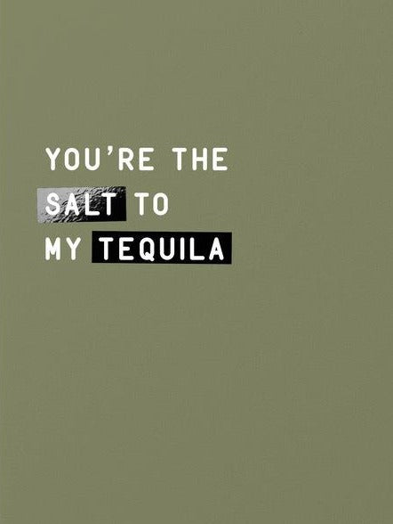 made paper co. greeting card 'salt to my tequila'
